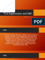 TCA Suppression and DM1