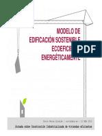 04 Modelo de Edificacion Sostenible Ecoeficiente Energeticamente ABS Fenercom 2013