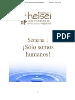Heisei Semana 1. ¡Sólo somos humanos!