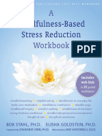 Bob Stahl, Elisha Goldstein , Saki Santorelli, Jon Kabat-Zinn - A Mindfulness-Based Stress Reduction Workbook