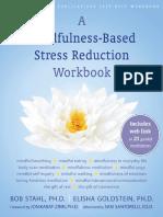 Bob Stahl, Elisha Goldstein , Saki Santorelli, Jon Kabat-Zinn - A Mindfulness-Based Stress Reduction Workbook
