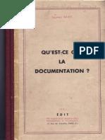 LIVRO - BIBLIOTECONOMIA - Qu'Est-ce Que La Documentation - Suzanne Briet