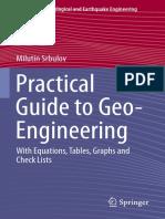 Practical Guide to Geo-Engineering - Milutin Srbulov