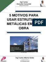 5 Motivos Para Usar Estruturas Metálicas Em Sua Obra 48e59685bcb