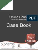 Pioneros 2.0 Online Round Case Book