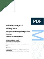 Da Inventariacao a Salvaguarda Do Patrimonio Paisagistico. Volume I - Relatorio de Estagio e Anexos. Ana Rita Basto