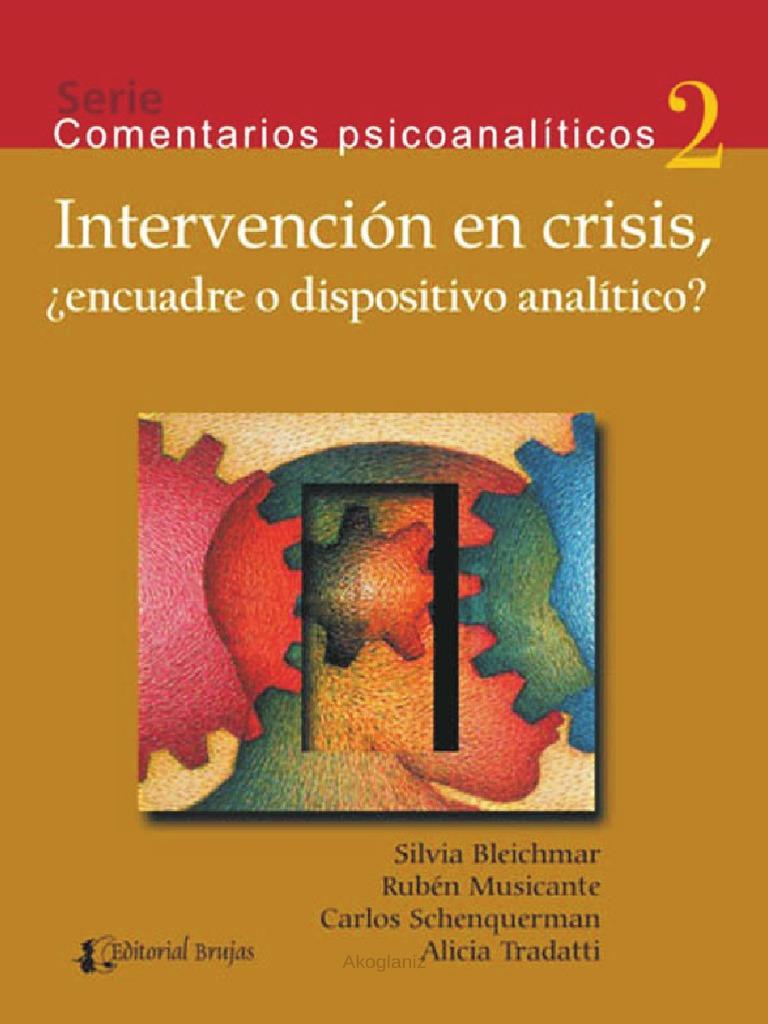 Intervencion en Crisis, Encuadre o Dispositivo Analítico - Silvia ...