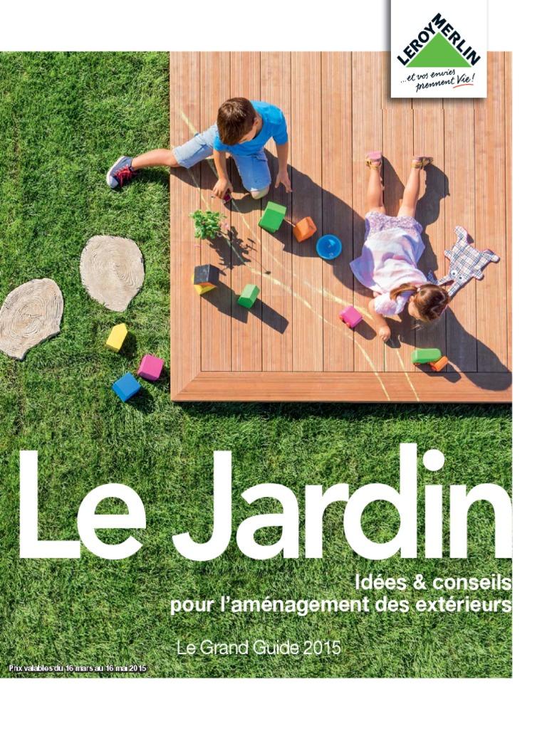 e269ed54914090 2015 Leroy Merlin 0003 Jardin