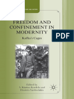 Freedom and Confinement in Modernity. Kafkas Cages (2011)