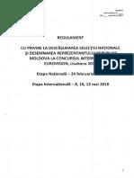 Regulamentul cu privire la desfăşurarea selecţiei naţionale şi desemnarea reprezentantului Republicii Moldova la Concursul Internaţional Eurovision 2018