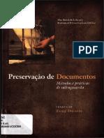 Presevação de Documentos Métodos e Pratica de Salvaguardar
