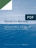 David Le Breton Desaparecer de Sí. Una Tentación Contemporánea (1)