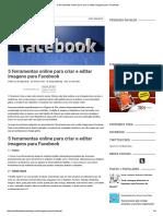 5 Ferramentas Online Para Criar e Editar Imagens Para Facebook