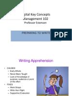 Preparing to Write - Digital Key Concepts Management 102 Professor Estenson