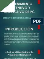MANTENIMIENTO PREVENTIVO Y CORRECTIVO DE PC.pptx