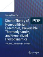Byung Chan Eu Auth. Kinetic Theory of Nonequilibrium Ensembles, Irreversible Thermodynamics, And Generalized Hydrodynamics Volume 2. Relativistic Theories