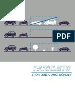 Los Parklets - Por Qué, Cómo, Dónde - Marisa Banuelos y Noemí Fuentes - Dérive Lab - Octubre de 2014 a Enero de 2015.