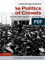 Christian Borch-The Politics of Crowds_ an Alternative History of Sociology-Cambridge University Press (2012)