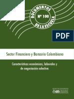 DOCUMENTOS de LA ESCUELA 100 Sector Financiero y Bancario Colombiano Económico Laboral y de Negociación Colectiva 2015