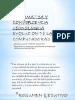 Informatica y Convergencia Tecnologica