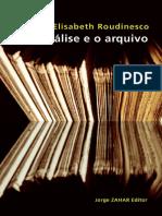 A Análise e o Arquivo - Roudinesco.pdf