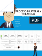 Proceso Bilateral y Trilateral