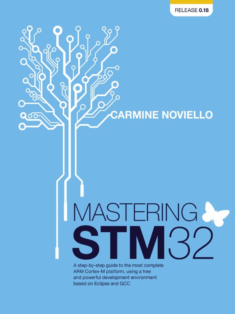 Carmine Noviello-Mastering STM32-2016 pdf | Analog To
