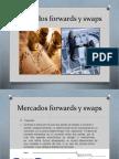 Mercados Forwards y Swaps