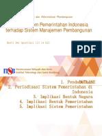 Implikasi Sistem Pemerintahan Yang Digunakan Indonesia Terhadap Sistem Manajemen Pembangunan