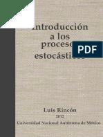 Introducción a Los Procesos Estocásticos. Luis Rincón (Las Prensas de Ciencias)