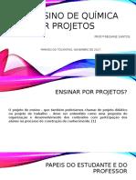 ENSINO DE QUÍMICA POR PROJETOS.pptx