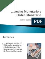Derecho Monetario y Orden Monetario