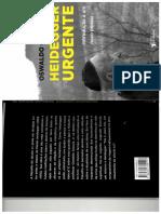 Heidegger Urgente - Oswaldo Giacoia Jr