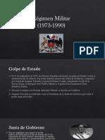 Regimen Militar 1973-1990.