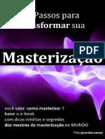 10 Passos para Masterização por jaconias sousa