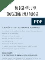¿Cómo Diseñar Una Educación Para Todos