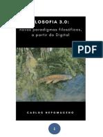 Filosofia 3.0_ Novos Paradigmas Filosóficos, A Partir Do Digital