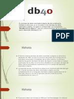 DB4O Historia y Caracteristicas