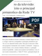 Por dentro da televisão_ como é feito o principal jornalístico da Rede TV.pdf