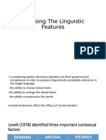 Choosing the Linguistic Features