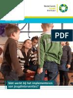 Daamen en Nederlands Jeugdinstituut, 2015. Wat Werkt Bij Het Implementeren Van Jeugdinterventies