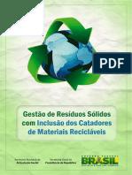 Cartilha Resíduos Sólidos com inclusão dos/as Catadores - Prefeituras