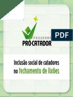 Programa ProCatador-inclusão e Fechamento Lixões