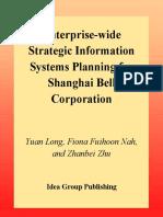 Yuan Long, Fiona Fui-Hoon Nah, Zhanbei Zhu-Enterprise-Wide Strategic Information Systems Planning for Shanghai Bell Corporation.pdf