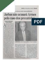 União pagará títulos ao Bradesco e Jarbas quita dívida em 10 anos