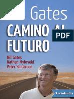 Camino Al Futuro - Bill Gates