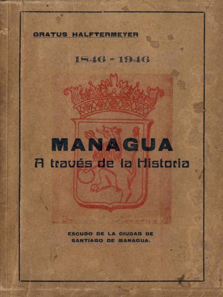 5df02d23aaf Managua a Traves de La Historia,1846-1946