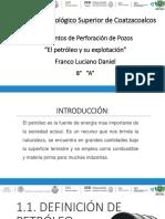 T. 1.1. Definición de Petróleo y 1.2. Características
