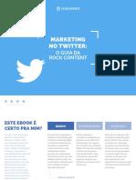 [4.0] Marketing No Twitter - O Guia Da Rock Content