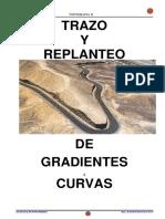 TRAZO Replanteo Gradientes y Curvas 28Junio2017 Completo